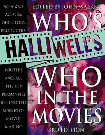 Halliwell's Who's Who in the Movies: Halliwell, Leslie