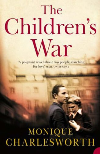 9780007150892: The Children's War