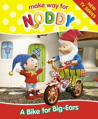 9780007151059: Make Way for Noddy (1) - A Bike for Big-Ears