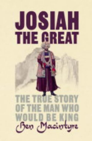 9780007151066: Josiah the Great: The True Story of the Man Who Would Be King