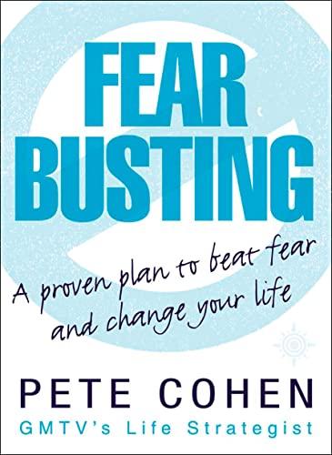 9780007151097: Fear Busting