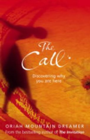 9780007151134: The Call: Discovering Why You are Here