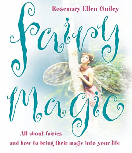 9780007151295: Fairy Magic: All about fairies and how to bring their magic into your life