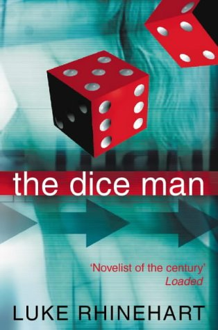 9780007151646: The Dice Man