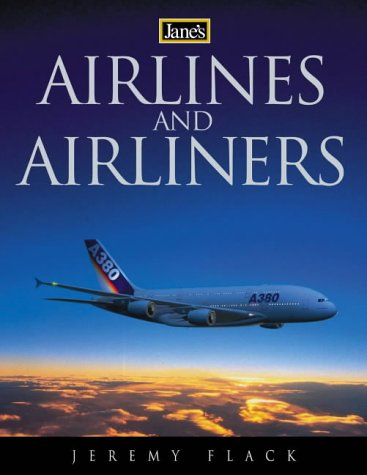 Jane's Airlines and Airliners (9780007151745) by Flack, Jeremy
