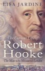 9780007151752: The Curious Life of Robert Hooke: The Man Who Measured London
