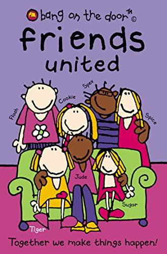 9780007152209: Friends United