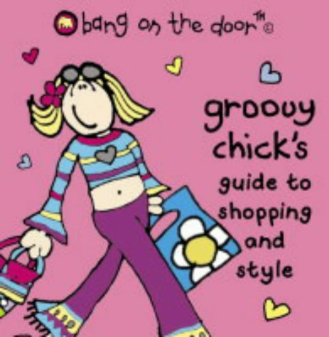 9780007152216: Groovy Chick's Guide to Shopping and Style