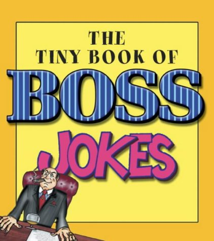 9780007152605: The Tiny Book of Boss Jokes