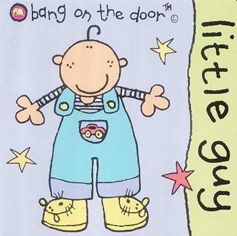 9780007152988: Little Guy: Baby Board Book (Bang on the Door Board Books)