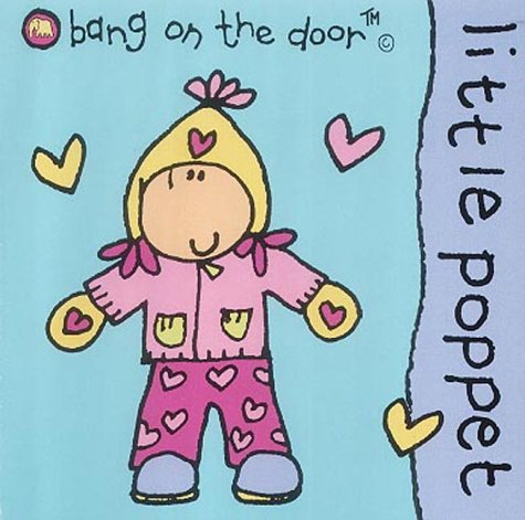 9780007152995: Little Poppet: Baby Board Book (Bang on the Door Board Books)