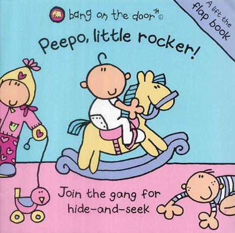 9780007153046: Peepo, Little Rocker!: Baby Flap Book
