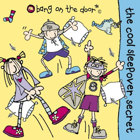 9780007153060: The Cool Sleepover Secret: Picture Book: Bk. 2 (Bang on the door)