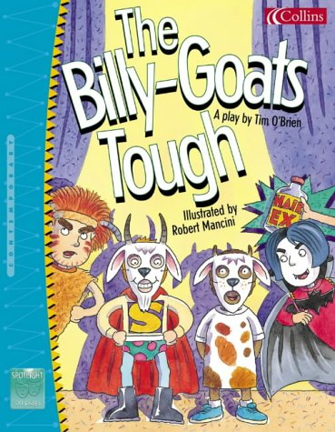 9780007153244: Spotlight on Plays (5) - The Billy-Goats Tough: Billy Goats Tough No.5