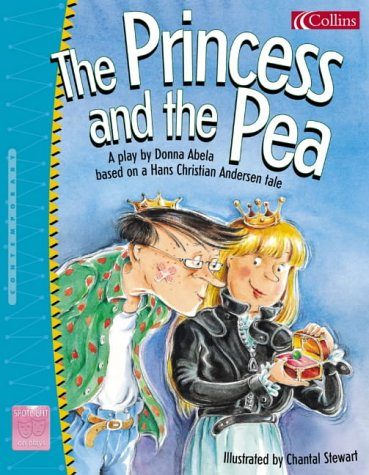 9780007153299: Spotlight on Plays (9) - The Princess and the Pea: A play based on a Hans Christian Andersen tale: Princess and the Pea No.9