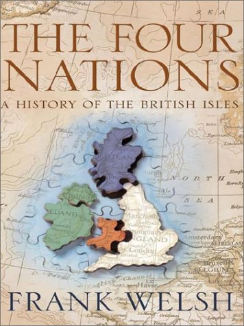 9780007153329: The Four Nations: A History of the United Kingdom