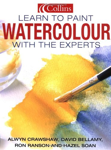 Collins Learn to Paint - Watercolour with: Soan, Hazel, Ranson,