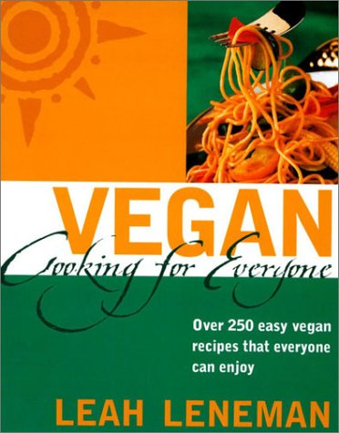 9780007153671: Vegan Cooking for Everyone: Over 300 Easy Vegan Recipes that Everyone can Enjoy