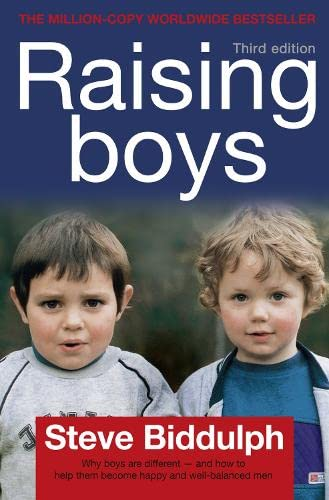9780007153695: Raising Boys : Why Boys Are Different - And How to Help Them Become Happy and Well-Balanced Men