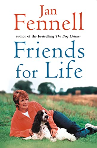 9780007153718: Friends for Life: The Heart-warming Life Story of One Underdog Who Came Out on Top
