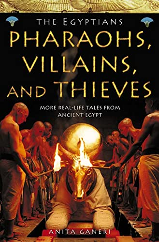 9780007153770: Pharaohs, Villains and Thieves (Ancient Egyptians, Book 3)