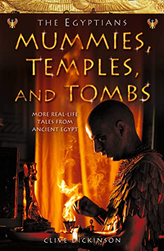 9780007153787: Mummies, Temples and Tombs (Ancient Egyptians, Book 4)