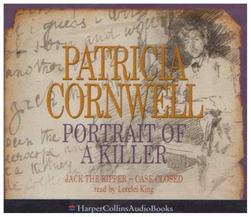 9780007153831: Portrait of a Killer: Jack the Ripper - Case Closed
