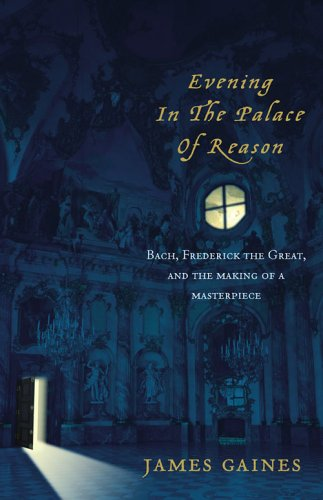 9780007153923: Evening in the Palace of Reason: Bach Meets Frederick the Great in the Age of Enlightenment
