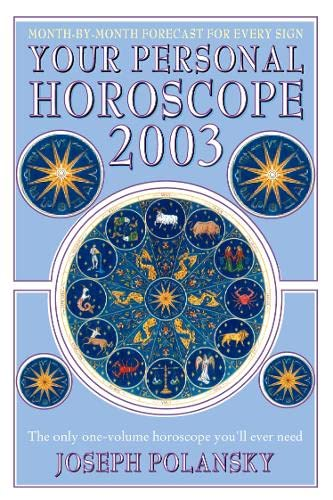 9780007153947: Your Personal Horoscope 2003