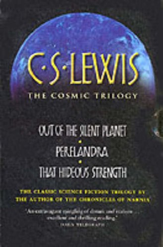 """9780007154135: The Cosmic Trilogy: """"Out of the Silent Planet"""", """"Perelandra"""" and """"That Hideous Strength"""""""