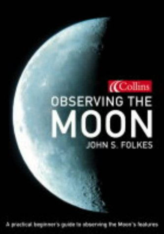 9780007154319: Collins Observing the Moon