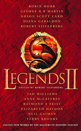 9780007154364: Legends 2: Eleven New Works by the Masters of Modern Fantasy: v. 2