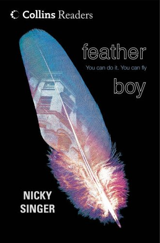 9780007154401: Feather Boy (Cascades)