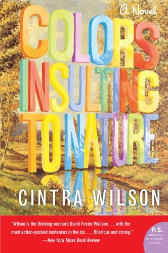 9780007154579: Colors Insulting to Nature: A Novel