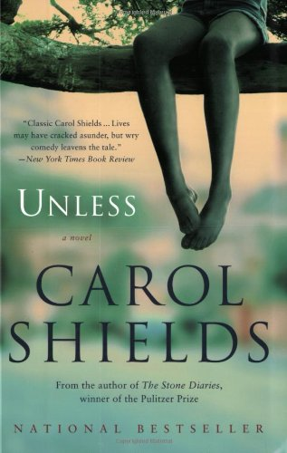 9780007154616: Unless: A Novel