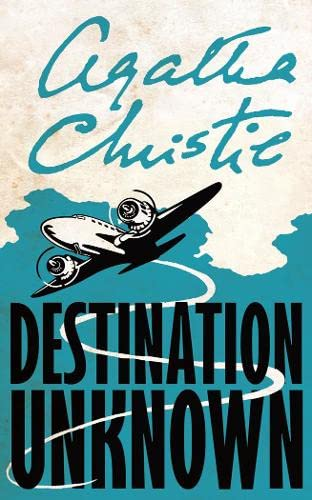 9780007154906: Destination Unknown (Signature Editions)