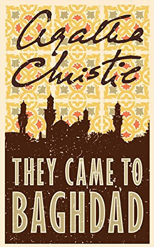 9780007154937: They Came to Baghdad