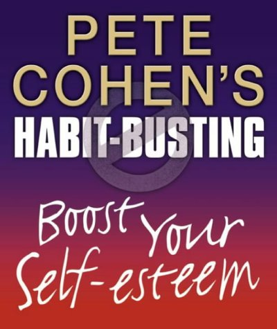 9780007154975: Habit Busting - Boost Your Self-Esteem