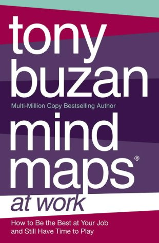 9780007155002: Mind Maps at Work: How to be the best at work and still have time to play