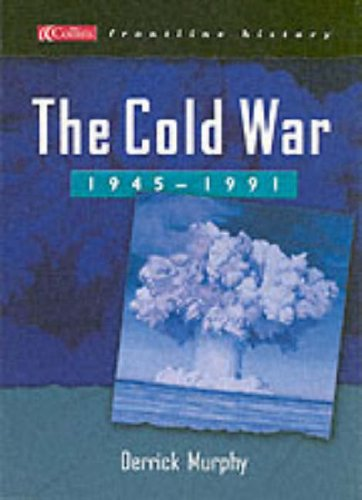 9780007155040: The Cold War 1945-1991 (Collins Frontline History)