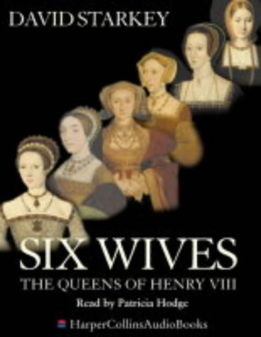 9780007155125: Six Wives: The Queens of Henry VIII