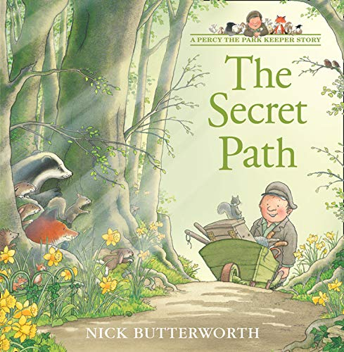 The Secret Path (Tales From Percy's Park) (0007155182) by Butterworth, Nick