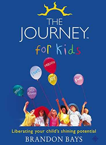 9780007155262: The Journey for Kids: Liberating Your Child's Shining Potential