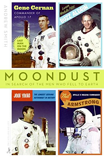9780007155415: Moondust: In Search of the Men Who Fell to Earth