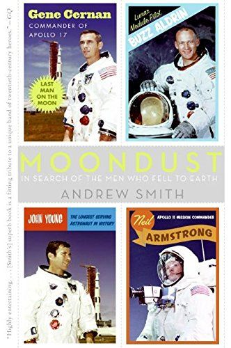 9780007155422: Moondust: In Search of the Men Who Fell to Earth