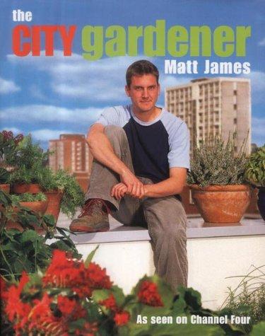 9780007155682: The City Gardener