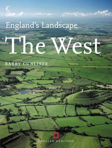 9780007155736: The West: English Heritage Volume 4 (England's Landscape, Book 4)