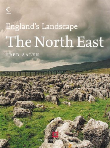 9780007155767: The North East: English Heritage Volume 7 (England's Landscape, Book 7)