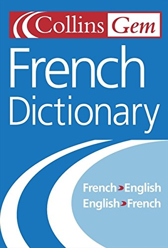 9780007155941: French Dictionary (Collins Gem)