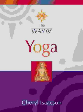 9780007156009: The Way of Yoga
